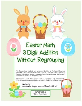 """Easter Math"" 3 Digit  Addition No Regrouping  (color & black line)"
