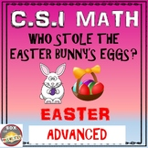Easter Math Activity: Advanced Edition. Easter CSI Math - Who Stole The Eggs?