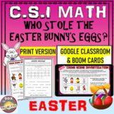 Easter Math CSI - Who Done it? Google Classroom & Boom Cards: Distance Learning