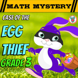 Easter Activity: Easter Math Mystery - Case of The Egg Thief (GRADE 3)