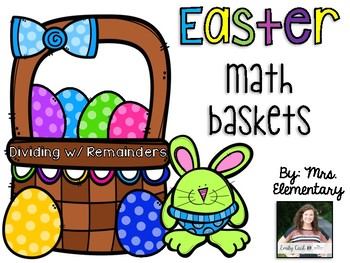 Easter Math Baskets - Dividing with Remainders