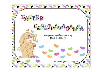 Easter Math Center: Composing and Decomposing Numbers 11 to 19