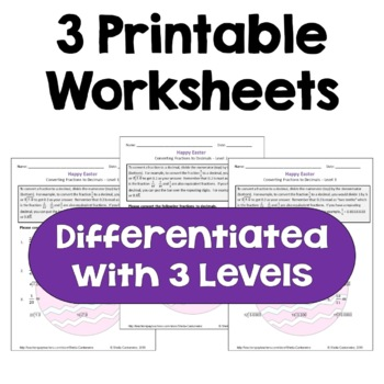 Easter Math: Converting Fractions to Decimals Worksheets (3 Levels)