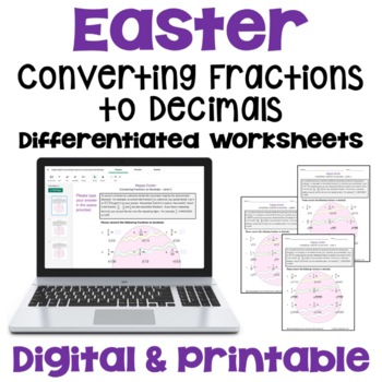 Easter Math: Converting Fractions to Decimals Worksheets (