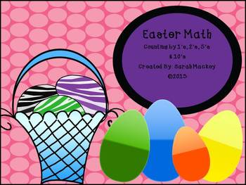 Easter Math {Counting by 1's, 2's, 5's, and 10's}