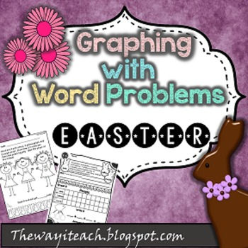 Easter Math: {Graphing, Word Problems, Adding 2 and 3 addends}