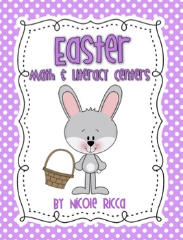 Easter Math & Literacy Centers
