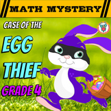 Easter Math Mystery 4th Grade Easter Activity: Case of the Egg Thief