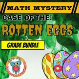 Easter Math Mystery Differentiated GRADE BUNDLE for the Case of the Rotten Eggs