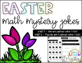 Easter Math Mystery Jokes **Addition & Subtraction within 1000**