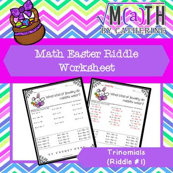 Easter Math Riddle Trinomials 1