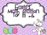 """Easter Math Station """"Top It! 0-50"""""""