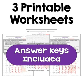 Easter Math: Subtracting Mixed Numbers Worksheets  (3 Levels)