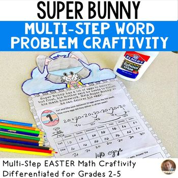Easter Math: Super Bunny Multi-Step Word Problem Craftivity for Grade 2-5
