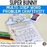 Easter Math: Super Bunny Multi-Step Word Problem Craftivit