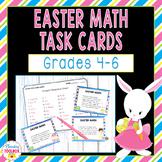 Easter Math Task Cards - Grades 4-6