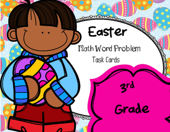 Easter Math Word Problem Task Cards (3rd grade)
