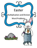 Easter Math Word Problems- Multiplication and Division Riddles