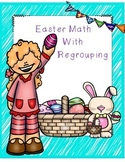 Easter Math with Regrouping (egg hunt activity)