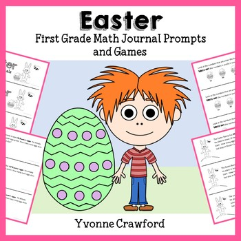 Easter Math Journal Prompts and Games (1st grade Common Core)