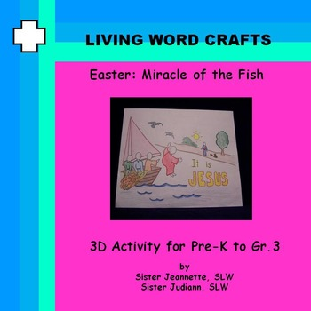 Easter Miracle of the Fish 2 for Gr. Pre-K to Gr. 3