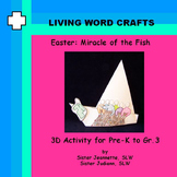 Easter Miracle of the Fish 3D Activity for Pre-K to Gr. 3
