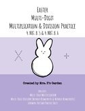 Easter Multi-Digit Multiplication & Division (Without & Wi