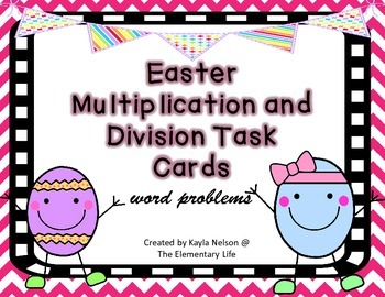 Easter Multiplication and Division Task Cards