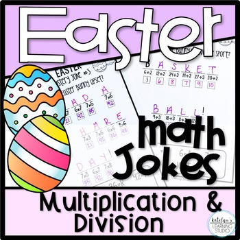 Easter Multiplication And Division Worksheets By Katelyns Learning