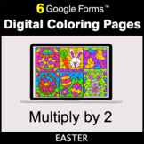 Easter: Multiply by 2 - Google Forms | Digital Coloring Pages