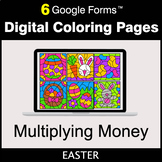 Easter: Multiplying Money - Google Forms   Digital Coloring Pages