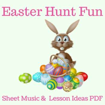 """Easter Music Lesson PDF (notation/lesson ideas)-""""Easter Hu"""
