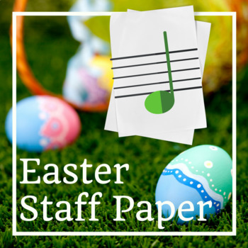 Easter Music Staff Paper: Grand Staff