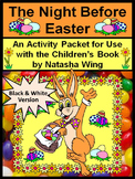Easter ELA Activity Packet: The Night Before Easter Activity Packet - BW Version