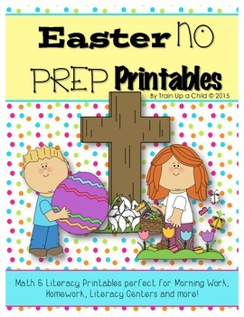 Easter No Prep Math & Literacy Packet for Morning Work, Se
