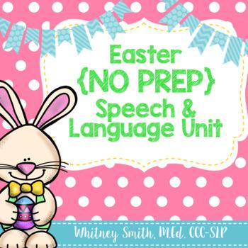 Easter {No Prep} Speech and Language Unit