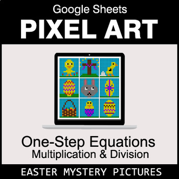 Easter: One-Step Equations - Multiplication & Division - Google Sheets