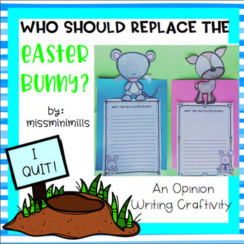 Easter Opinion Writing Craftivity: Who Should Replace the