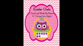Easter Owls Count and Write the Room with Ten Frames 1-20