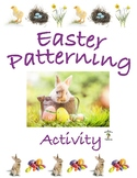 Easter Patterning Activity with Real Pictures