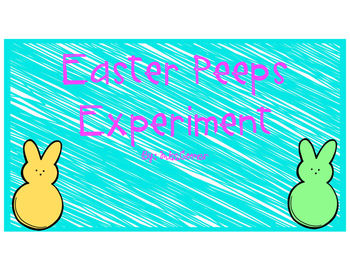 Easter Peeps Experiment