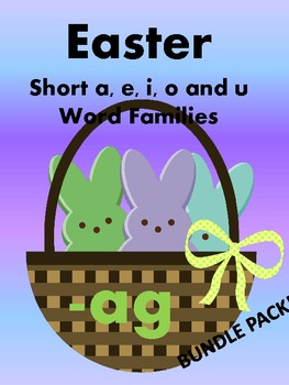 Easter Peeps - Short A, E, I, O and U Word Sorts - BARGAIN BUNDLE