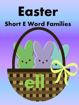 Easter Peeps - Short E Word Sorts