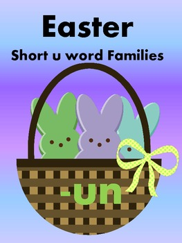 Easter Peeps - Short U Word Sorts