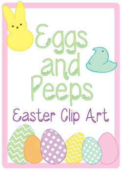 Easter Peeps and Eggs Clip Art