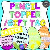 Easter Pencil Topper/Gift Tag