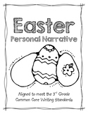 Easter Personal Narrative