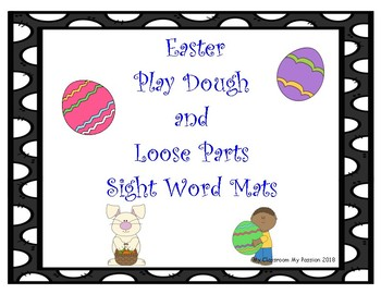 Easter Play Dough Sight Word/Loose Parts Mat