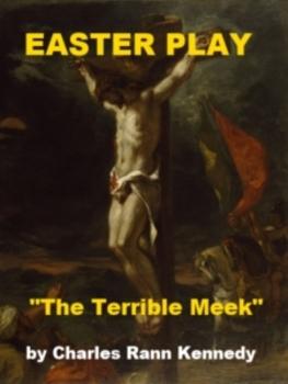 Easter Play - The Terrible Meek