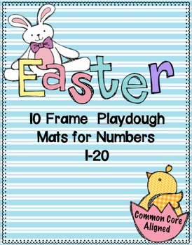 Easter Playdoh/Counting 10 Frame Mats #1-20